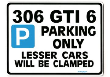 306 GTI 6 Large Metal Sign for PEUGEOT gti6 pug Gift